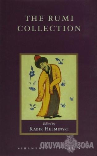 The Rumi Collection (Ciltli) - Mevlana Celaleddin Rumi - Shambhala