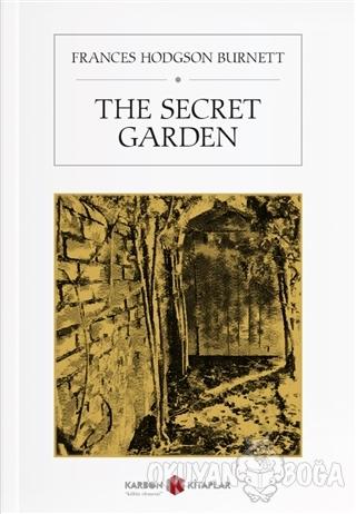 The Secret Garden - Frances Hodgson Burnett - Karbon Kitaplar