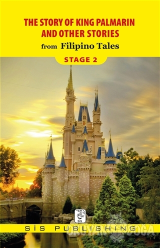 The Story Of King Palmarin And Other Stories - Stage 2 - Filipino Tale