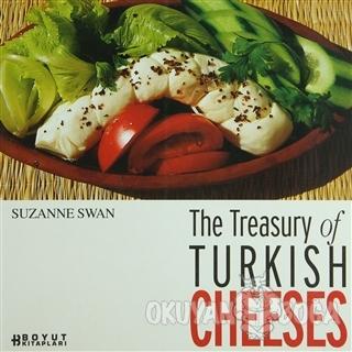The Treasury of Turkish Cheeses Türkiye'nin Peynir Hazineleri