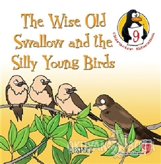 The Wise Old Swallow and the Silly Young Birds - Respect - Hatice Işıl