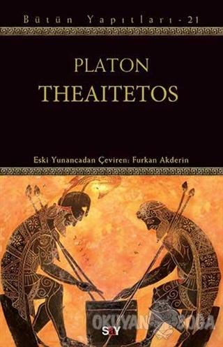 Theaitetos - Platon (Eflatun) - Say Yayınları