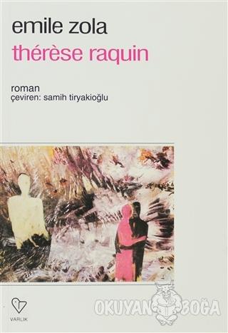 Therese Raquin - Emile Zola - Varlık Yayınları