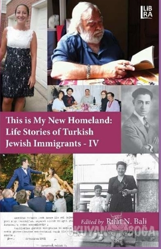 This is My New Homeland Life Stories of Turkish Jewish Immigrants - 4