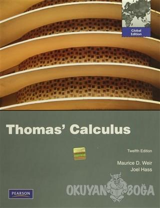 Thomas' Calculus - Maurice D. Weir - Pearson Akademik Türkçe Kitaplar