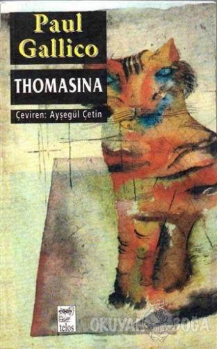 Thomasina - Paul Gallico - Telos Yayıncılık