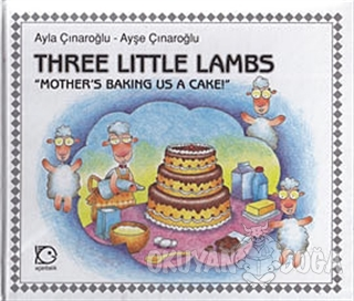 Three Little Lambs - Mother's Baking Us A Cake! (Ciltli)