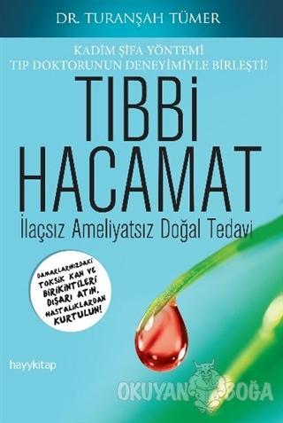 Tıbbi Hacamat - M. Turanşah Tümer - Hayykitap
