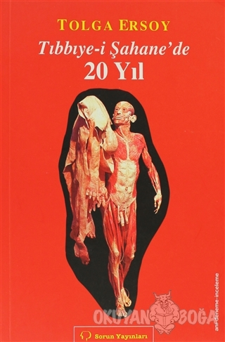 Tıbbiye-i Şahane'de 20 Yıl - Tolga Ersoy - Sorun Yayınları
