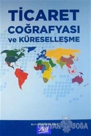 Ticaret Coğrafyası ve Küreselleşme