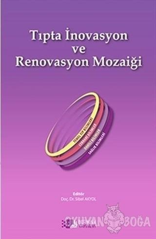Tıpta İnovasyon ve Renovasyon Mozaiği