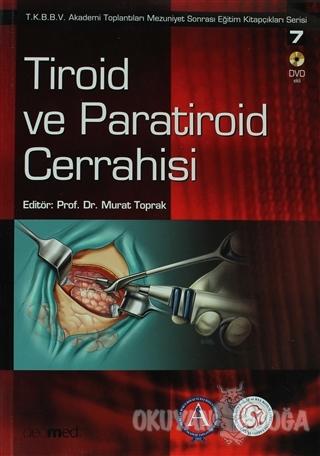 Tiroid ve Paratiroid Cerrahisi - Kolektif - Deomed Medikal Yayıncılık