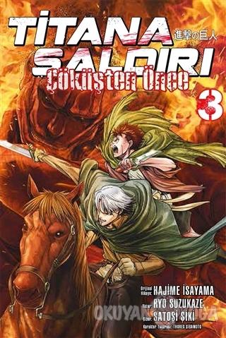 Titana Saldırı - Çöküşten Önce 3.Cilt - Ryo Suzukaze - Gerekli Şeyler