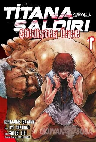 Titana Saldırı: Çöküşten Önce Cilt 1 - Ryo Suzukaze - Gerekli Şeyler Y