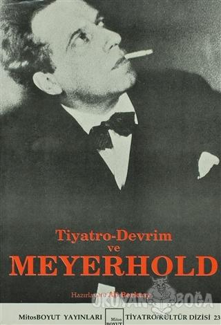 Tiyatro-Devrim ve Meyerhold - Ali Berktay - Mitos Boyut Yayınları