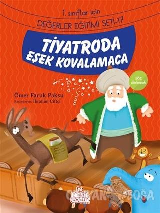 Tiyatroda Eşek Kovalamaca - Ömer Faruk Paksu - Nesil Çocuk Yayınları