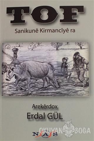 Tof - Sanikune Kirmanciye ra - Erdal Gül - Nas Ajans Yayınları