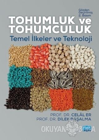 Tohumluk ve Tohumculuk - Dilek Başalma - Nobel Akademik Yayıncılık