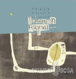 Tohumun Rüyası - Nalan Özdemir Erem - Sarıgaga Yayıncılık