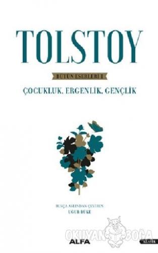 Tolstoy - Bütün Eserleri 1