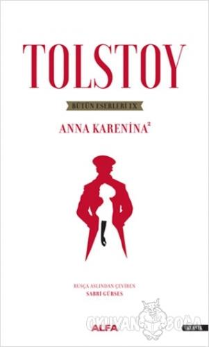 Tolstoy Bütün Eserleri 8 - Anna Karenina 2