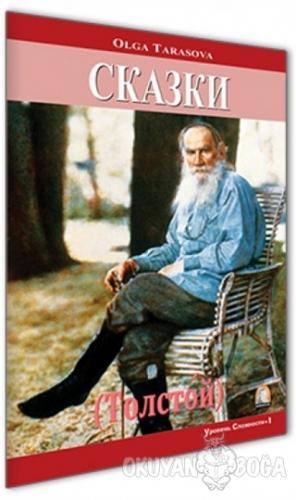 Tolstoy - Kısa Hikayeler (Rusça Hikayeler Seviye 1)