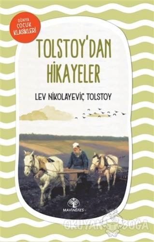 Tolstoy'dan Hikayeler - Lev Nikolayeviç Tolstoy - Mavi Nefes Yayınları
