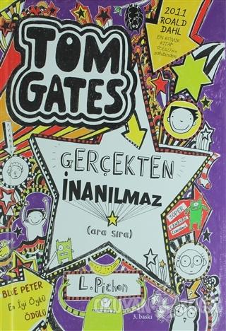 Tom Gates Gerçekten İnanılmaz (Ciltli) - Liz Pichon - Tudem Yayınları