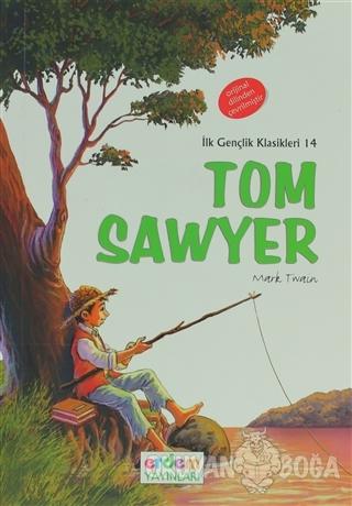 Tom Sawyer ( +12 ) - Mark Twain - Erdem Çocuk