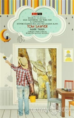 Tom Sawyer (Timeless) - Mark Twain - Bordo Siyah Yayınları