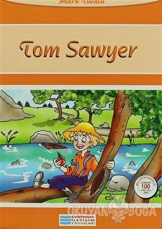Tom Sawyer - Mark Twain - Evrensel İletişim Yayınları
