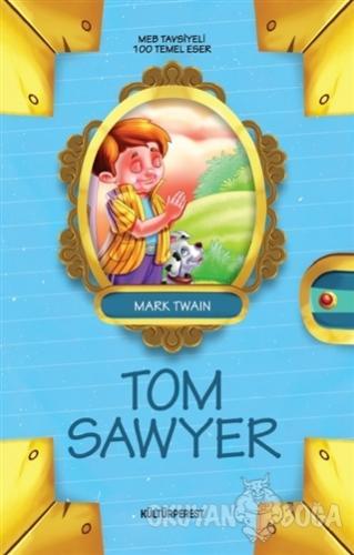 Tom Sawyer - Mark Twain - Kültürperest Yayınevi