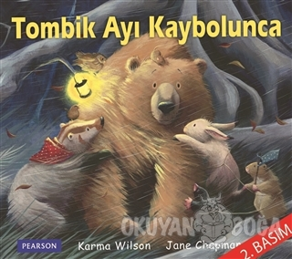 Tombik Ayı Kaybolunca - Karma Wilson - Pearson Çocuk Kitapları