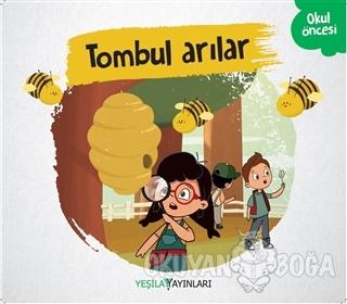 Tombul Arılar - Kolektif - Yeşilay Yayınları