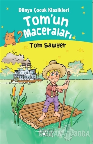 Tom'un Maceraları - Dünya Çocuk Klasikleri