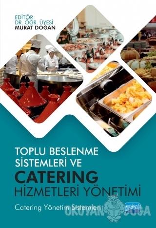 Toplu Beslenme Sistemleri ve Catering Hizmetleri Yönetimi