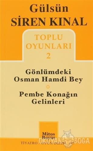 Toplu Oyunları 2: Gönlümdeki Osman Hamdi Bey - Pembe Konağın Gelinleri