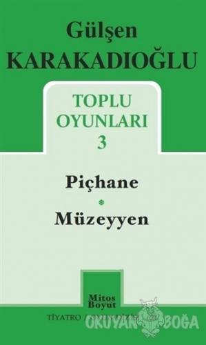 Toplu Oyunları - 3 - Piçhane - Müzeyyen