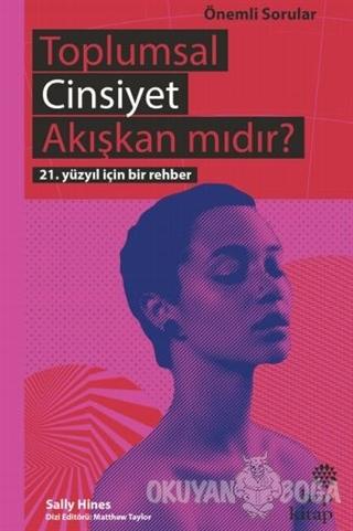 Toplumsal Cinsiyet Akışkan mıdır? - Sally Hines - Hep Kitap