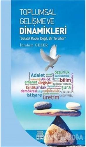 Toplumsal Gelişme Ve Dinamikleri İbrahim Gezer
