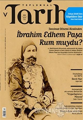 Toplumsal Tarih Dergisi Sayı: 202 - Kolektif - Tarih Vakfı Yurt Yayınl