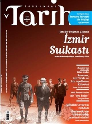 Toplumsal Tarih Dergisi Sayı: 222 - Kolektif - Tarih Vakfı Yurt Yayınl