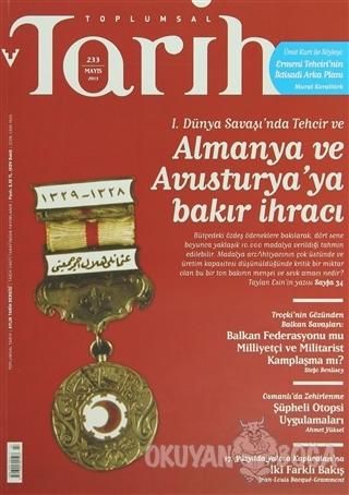 Toplumsal Tarih Dergisi Sayı: 233 - Kolektif - Tarih Vakfı Yurt Yayınl