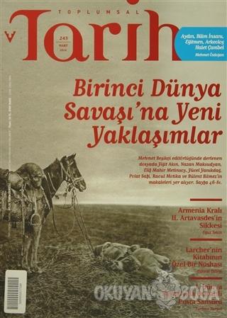 Toplumsal Tarih Dergisi Sayı: 243 - Kolektif - Tarih Vakfı Yurt Yayınl