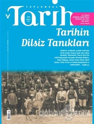 Toplumsal Tarih Dergisi Sayı: 292 Nisan 2018
