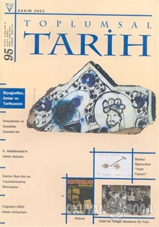 Toplumsal Tarih Dergisi Sayı: 95 - Kolektif - Tarih Vakfı Yurt Yayınla