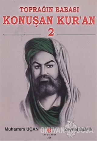 Toprağın Babası Konuşan Kur'an - 2 - Muharrem Uçan - Can Yayınları (Al