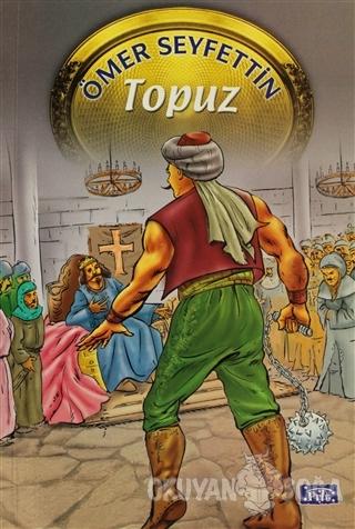 Topuz - Ömer Seyfettin - Parıltı Yayınları