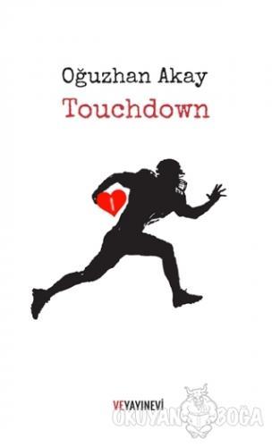 Touchdown - Oğuzhan Akay - Ve Yayınevi
