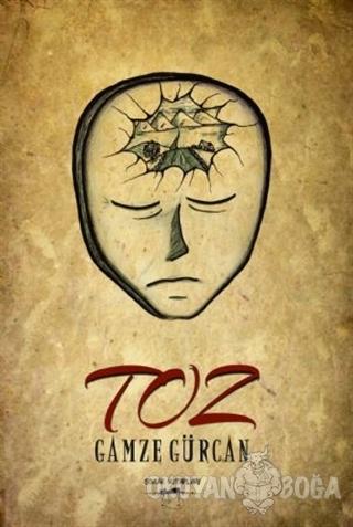 Toz - Gamze Gürcan - Sokak Kitapları Yayınları